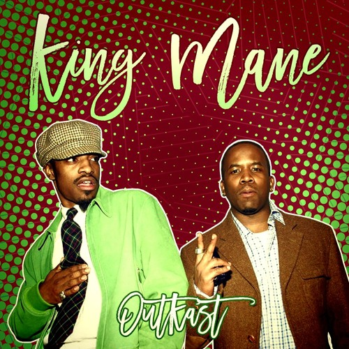 """King Mane """" OutKast """" (Official Audio)"""