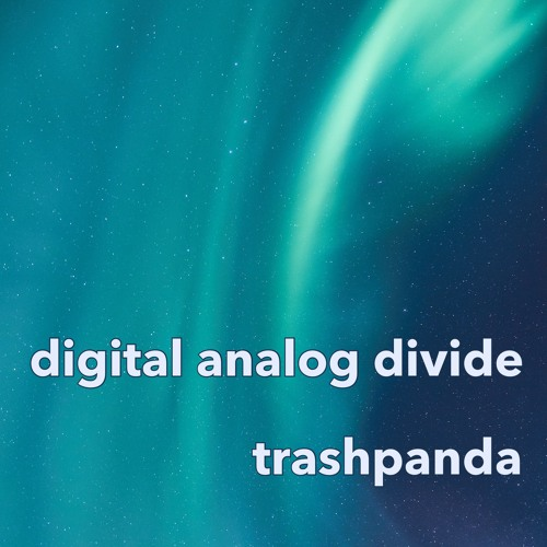 Digital Analog Divide [Live Set]