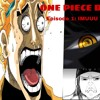One Piece Does Exist Episode 1- IMUUU THE ALMIGHTY ONE