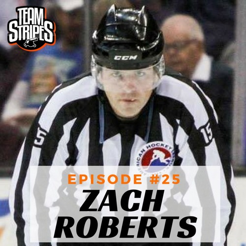 Episode 25 - AHL Linesman and PEOC Director Zach Roberts