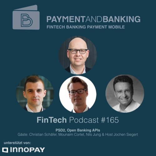 FinTech Podcast #165 PSD2 & Open Banking APIs
