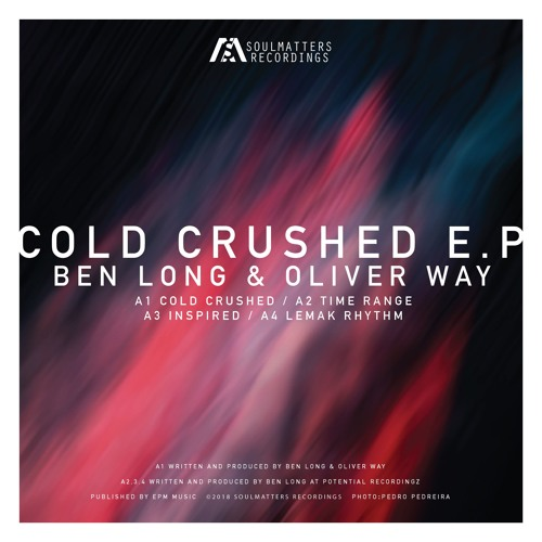 Cold Crushed (Original Mix) - Ben Long & Oliver Way (Preview)