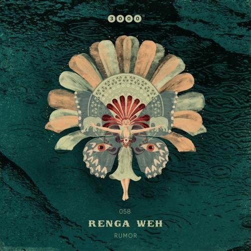 """3000Grad058 """"RENGA WEH"""" Rumor EP"""