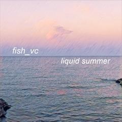 Liquid Summer 2018