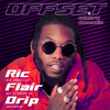 Offset And Metro Boomin Ric Flair Drip Dj Rocco And Dj Ever B Remix Click Buy 4 Free Full Version Mp3