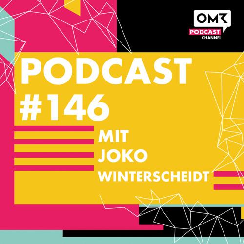 OMR #146 mit Joko Winterscheidt