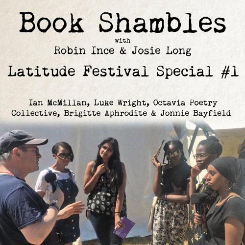 Book Shambles - Latitude Festival 2018 Special #1