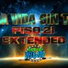 LA VIDA SIN TI PISO 21 EXTENDED DJ DELGADO 505