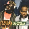Field Mob ft Ciara - So What refix - (Free Download)