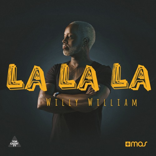 Willy William - La La La [OUT NOW!]