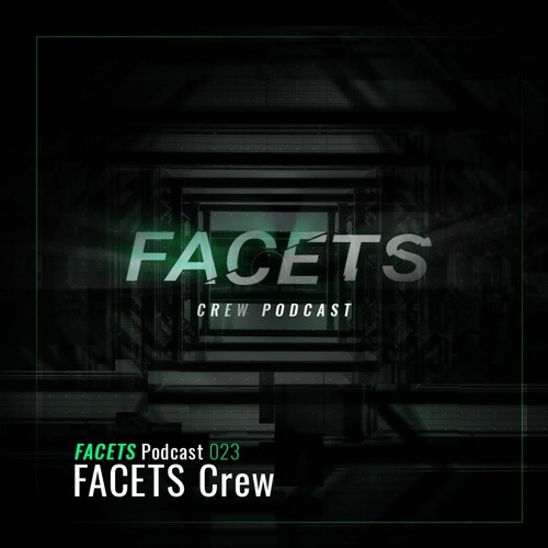 FACETS Podcast | 023 | FACETS Crew