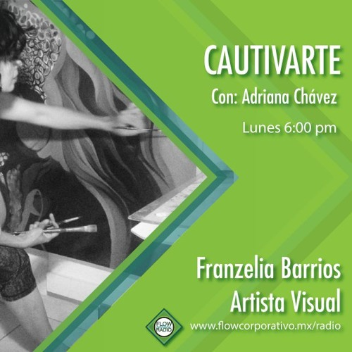 CautivArte 122 - Franzelia Barrios