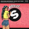 Kris Kross Amsterdam x The Boy Next Door - Whenever (Afro remix)