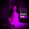 Mya - Damage (Tosin RMX)