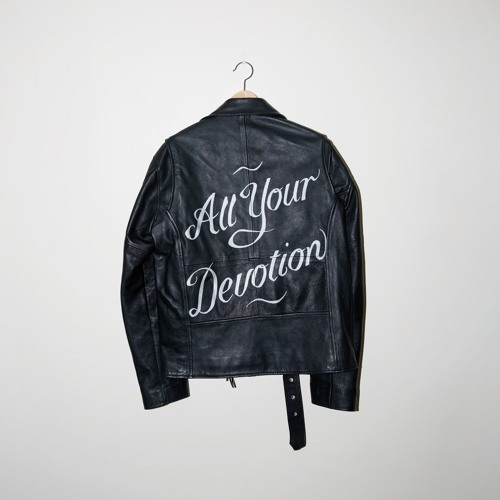 All Your Devotion