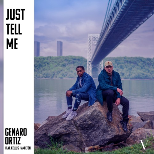 Just Tell Me (feat. Cellus Hamilton)