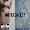 Differences? ft. SirKastik