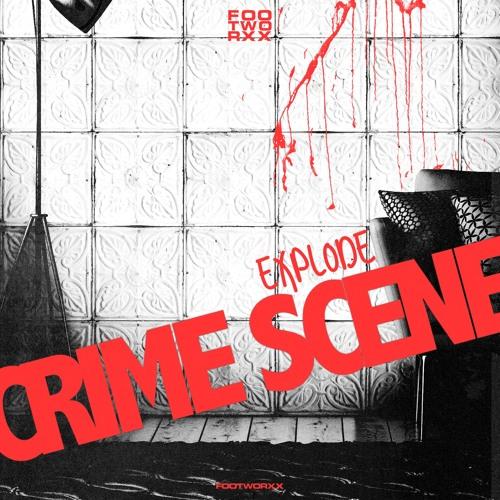 FWXXDIGI074 - CRIME SCENE - EXPLODE