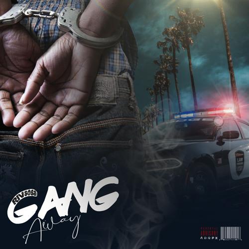 Gang Away (prod. Reek Roman)