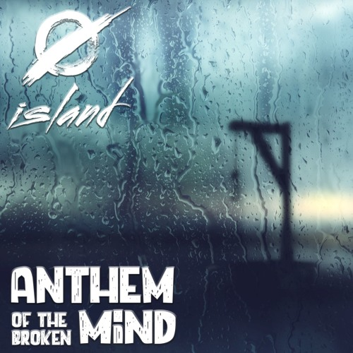 Anthem Of The Broken Mind - EARLY RELEASE