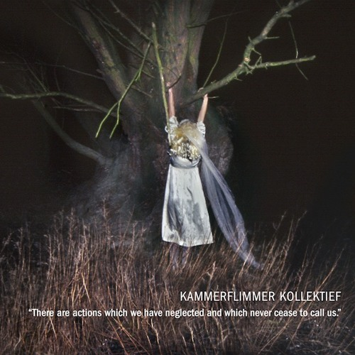 """Kammerflimmer Kollektief """"There Are Actions ..."""" (preview) Out Sep 21, 2018"""