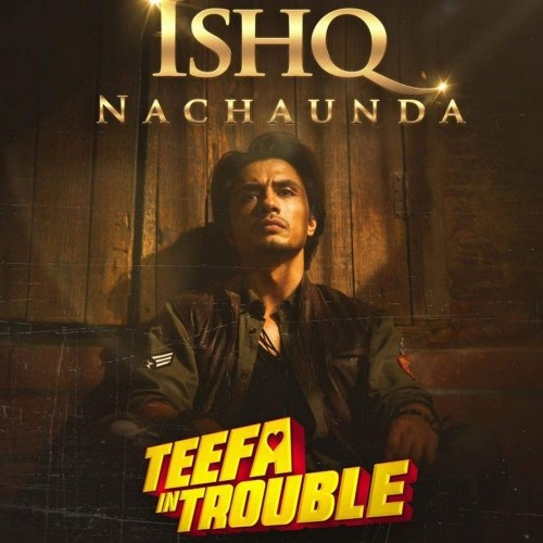 Ishq Nachaunda (Teefa in Trouble) by Hamid's Songs City(HSC) | Free