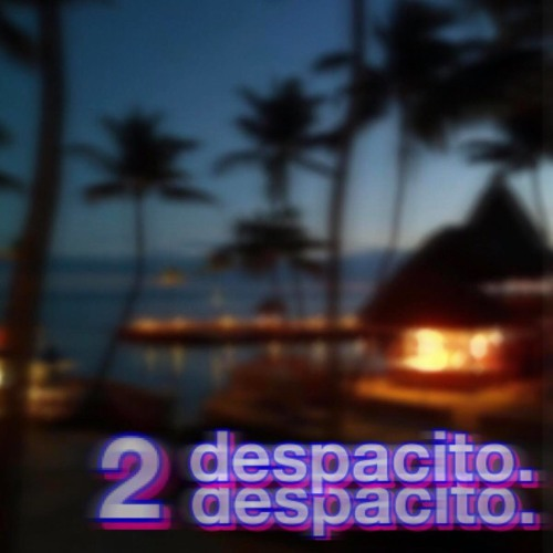 DESPACITO 2 [Official Int. Remix]