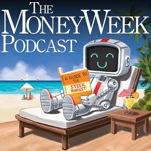 The MoneyWeekPodcast issue 906