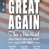 Doesn't That Sound Great - Great Again the Musical