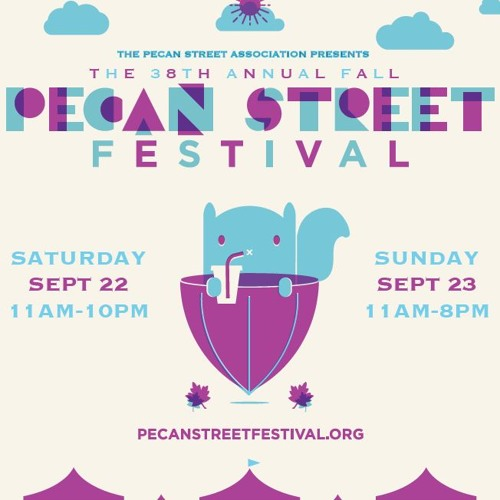 Fall 2018 Pecan Street Festival playlist