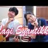 Siti Badriah Lagi Syantik (Cover Acoustic) mp3