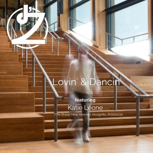 Lovin' & Dancin' ft Katie Léone