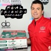 #7 Papa Johns N Word | Real Friends Podcast