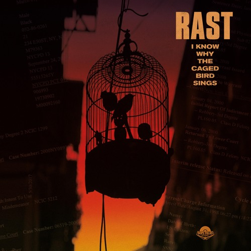 DF0092 - RAST - I Know Why The Caged Bird Sings -  Pre-order NOW at dopefolksrecords.com