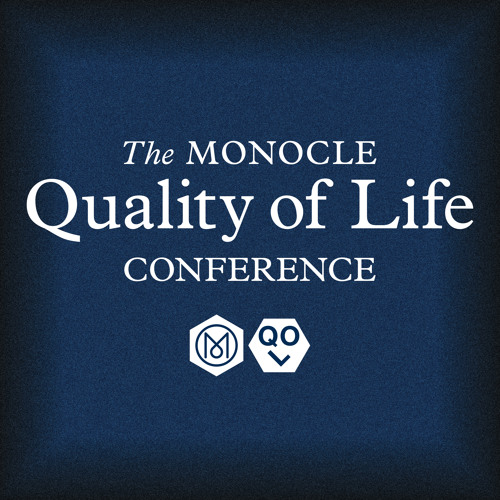 The Monocle Quality of Life Conference - The future of hospitality