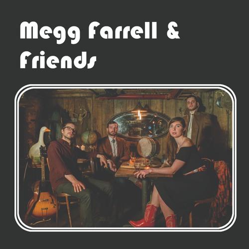 Megg Farrell & Friends