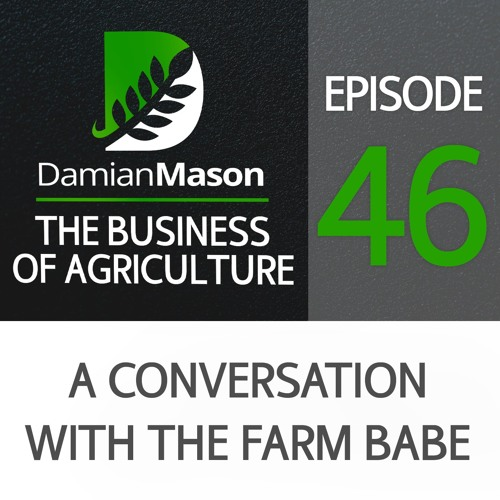 46 - A Conversation with Farm Babe