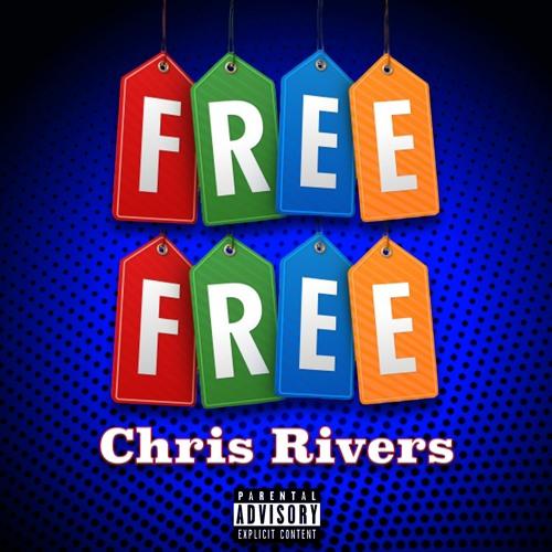 Free Free - Chris Rivers