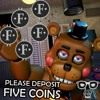 Please Deposit 5 Coins (UCN Remix ft. Rockstar Freddy)
