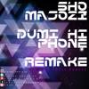 Sho Madjozi - Dumi Hi Phone (D'vine Souls Remake)