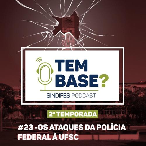 #23 Operação da PF na UFSC