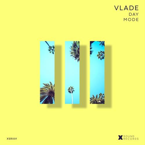 VLADE - Day Mode EP