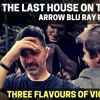 EPISODE 172: THE LAST HOUSE ON THE LEFT(1972) ARROW BLU REVIEW (Part 3 of Flavours of Violence)