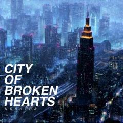 Nkshtra - City Of Broken Hearts (Available on all platforms)