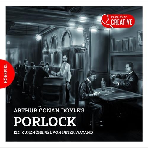 Arthur Conan Doyle's PORLOCK (Kurzhörspiel)
