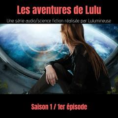 Série - Les aventures de Lulu - saison 1 épisode 1