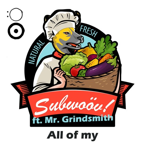 All of my ft. Mr. Grindsmith