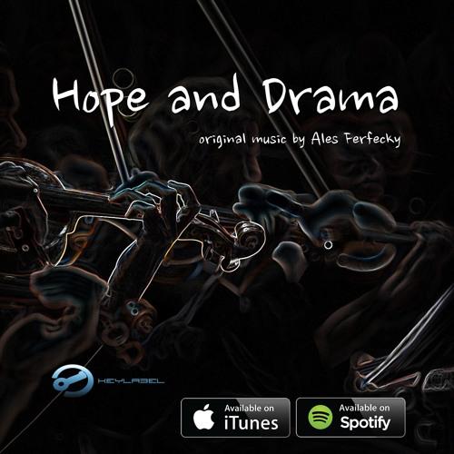Hope And Drama