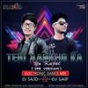 Teri Aankho Ka yo  Kajal - Remix Dj Sajid & Dj Saif