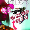 Dj Will Beats & Celeda - Let The Music Use U Up